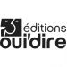 OUI'DIRE EDITIONS